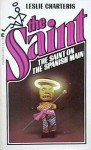 The Saint on the Spanish Main - Leslie Charteris