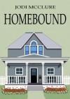 Homebound - Jodi McClure