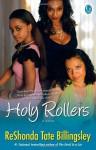 Holy Rollers - ReShonda Tate Billingsley