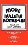 More Bulletin Board-Ers - Helen Eisenberg, Larry Eisenberg