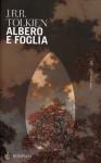 Albero e foglia - J.R.R. Tolkien, Francesco Saba Sardi, Fabrizio Dubosc