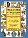 Sing a Song of Popcorn: Every Child 's Book of Poems (hc): Every Child's Book Of Poems - Beatrice Schenk de Regniers, Eva Moore, Jan Carr, Mary Michaels White, M. White, Ed Moore, Nine Caldecott