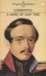 A Hero of Our Time - Mikhail Lermontov, Paul Foote