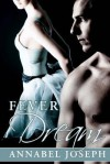 Fever Dream: 2 (BDSM Ballet) - Annabel Joseph
