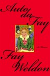 Auto da Fay - Fay Weldon