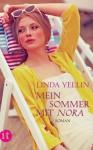 Mein Sommer mit Nora - Linda Yellin, Regina Rawlinson