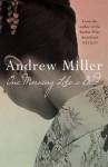 One morning like a bird - Andrew Miller