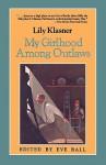 My Girlhood Among Outlaws - Lily Klasner, Eve Ball