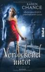 Verlockend untot - Karen Chance, Andreas Brandhorst