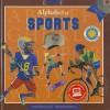 Alphabet of Sports [With Hardcover Book(s)] - Barbie Heit Schwaeber, David Lowe