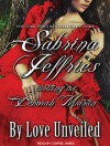 By Love Unveiled - Sabrina Jeffries, Corrie James