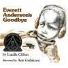 Everett Anderson's Goodbye (Reading Rainbow) - Lucille Clifton, Ann Grifalconi