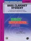 Student Instrumental Course, Bass Clarinet Student, Level 3 (Student Instrumental Course) - Neal Porter, Robert Lowry, James D. Ployhar