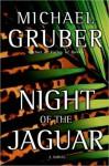 Night of the Jaguar - Michael Gruber