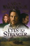 Eyes of a Stranger - Carol Warburton
