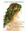 Song Of The Sparrow - Lisa Ann Sandell