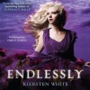 Endlessly - Kiersten White