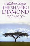 The Shapiro Diamond - Michael Legat