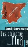 Das Steinerne Floß - José Saramago