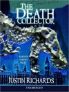 The Death Collector (Audio) - Justin Richards, Steven Pacey