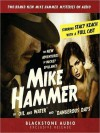 The New Adventures of Mickey Spillane's Mike Hammer, Volume 1: Oil and Water & Dangerous Days - Max Allan Collins, Mickey Spillane, Stacy Keach