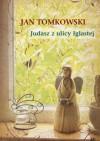 Judasz z ulicy Iglastej - Jan Tomkowski