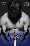 The Dragon's Birth - Jaimey Grant