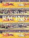 Running Racing: The Jockey Club Years Since 1750 - John Tyrell, Michael Tanner