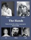 The Hands - Andrea Speed, J.J. Levesque, Jessie Blackwood, Katisha Moreish