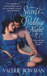 Secrets of a Wedding Night - Valerie Bowman