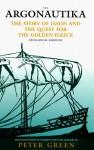 The Argonautika: The Story of Jason and the Quest for the Golden Fleece - Apollonios Rhodios, Peter Green