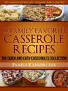 35 Family Favorite Casserole Recipes - Pamela Kazmierczak