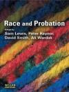 Race Probation - Sam Lewis, Peter Raynor, David Smith