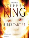 Firestarter - Dennis Boutsikaris, Stephen King