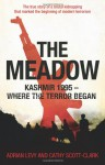 The Meadow - Adrian Levy, Cathy Scott-Clark