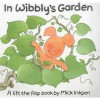In Wibbly's Garden (Wibbly Pig) - Mick Inkpen