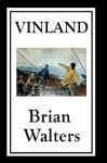 Vinland - Brian Walters