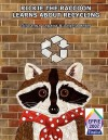 Rickie the Raccoon Learns about Recycling - Giovanna Lagana, Angela Cater