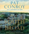 South of Broad (Audio) - Pat Conroy, Mark Deakins