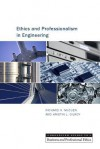 Ethics and Professionalism in Engineering - Richard H. McCuen, Kristin L. Gilroy