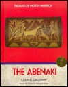The Abenaki (Indians of North America) - Colin G. Calloway, Frank W. Porter