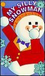 My Silly Snowman: A Book of Shapes - Mary Hogan, Jill Dubin