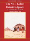 The No. 1 Ladies' Detective Agency (The No. 1 Ladies' Detective Agency Series #1) - Alexander McCall Smith, Lisette Lecat