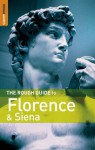 The Rough Guide to Florence and Siena - Jonathan Buckley, Tim Jepson