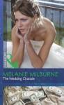 The Wedding Charade (Mills & Boon Modern) - Melanie Milburne