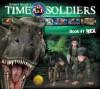 Rex: Time Soldiers Book #1 - Kathleen Duey, Robert Gould, Eugene Epstein