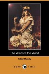 The Winds of the World (Dodo Press) - Talbot Mundy