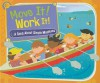 Move It! Work It!: A Song About Simple Machines (Science Songs) - Laura Purdie Salas, Viviana Garofoli