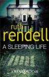 A Sleeping Life - Ruth Rendell