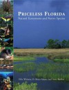 Priceless Florida: Natural Ecosystems and Native Species - Eleanor Noss Whitney, D. Bruce Means, Anne Rudloe, Eric Jadaszewski